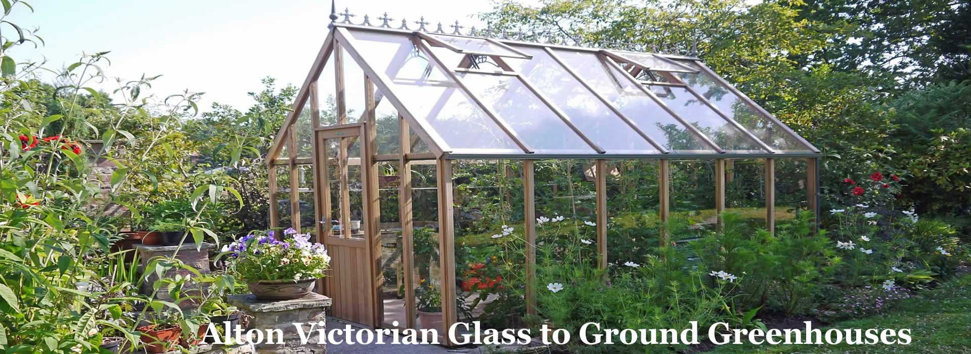Alton Victorian Glass to Ground greenhouse.