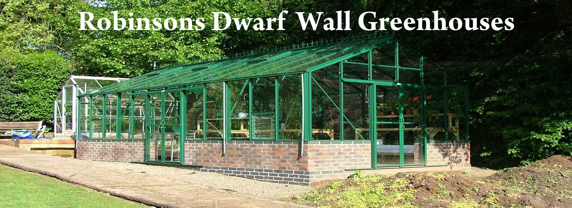 Robinsons Dwarft Wall Greenhouses