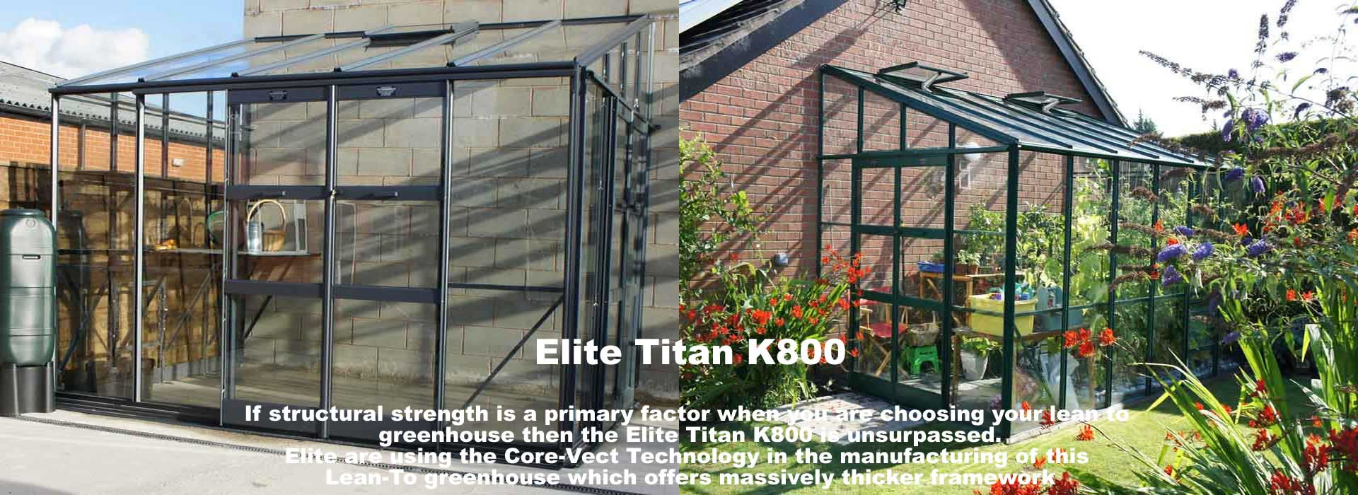 Elite Titan K800 Lean-To Greenhouse